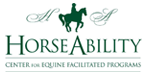 HorseAbility Therapeutic Riding Program, Hippotherapy Program, and Summer Day Camp offers a wide range of horse-related programs to children, adults, and families with special needs to promote the physical, psychological, emotional, social, and spiritual well being of its participants.